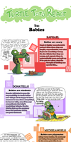 Turtle Tots React - Babies by Myrling