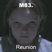 M83 - Reunion Single Cover by wifun2012
