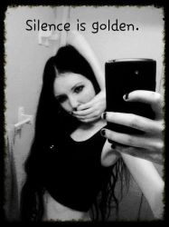 Silence is golden. Selfie o.O by GothicRavenMidnight
