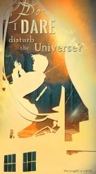 Do I dare Disturb the Universe? by The-Longfall-of-1979