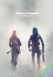 Perfect Stranger : The Prequel by Ceaes
