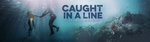 Caught In A Line by Javajunkie247