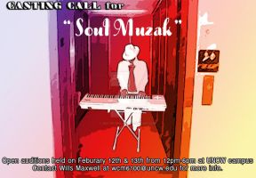 Soul Muzak Casting Call Poster by Best0for0Last