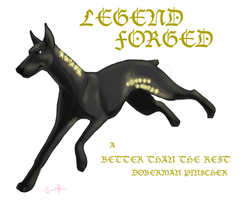 Legend Forged by swift-whippet
