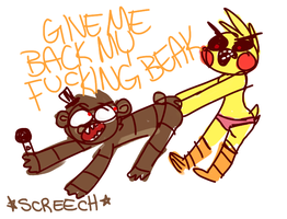 give MEBACK MY FUCkmKHING BEAK by scarlayy