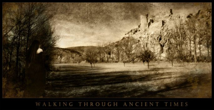 Walking through ancient times by ladymorgana