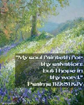 Psalms 119:81 by mvcquotes