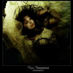 Pale Persephone by AtrociousFairyTale