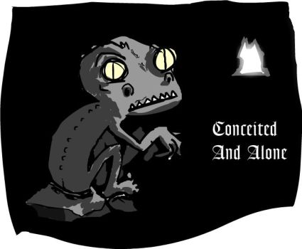 Conceited And Alone by DaintyM