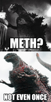 Meth? by JapaneseGodzilla1954