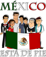 * Mexico esta de pie * by MigueLLima1999