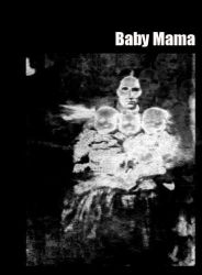 Baby Mama by EpidemicCreations