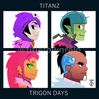 TITANZ - TRIGON DAYS by titletownrelo