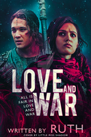 Love and War by 999msvalkyrie
