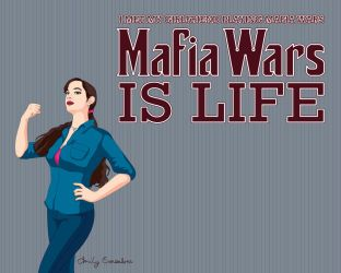 Mafia Wars is Life by Lanisatu