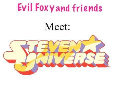 Poster: Evil Foxy and Friends meet Steven Universe by TheFoxlover16