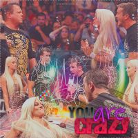 You Are Crazy DiBiase by InfinityGlamourMP