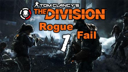 The Division Rouge Fail Thumbnail by VSyStic