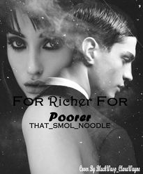 The Richer For Poorer by FandomGeekAshPixie