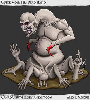 Quick Monster: Dead Hand by Canada-Guy-Eh