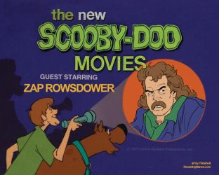 New Scooby-Doo Movies: Starring ZAP ROWSDOWER by Thinkbolt