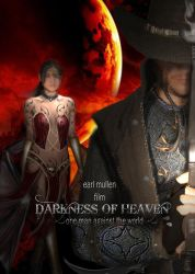 Darkness of Heaven Movie by Xaphrious
