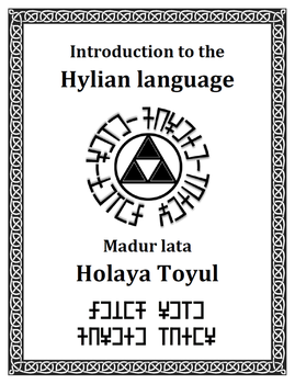 Introduction to the Hylian language by Istana-Hutan