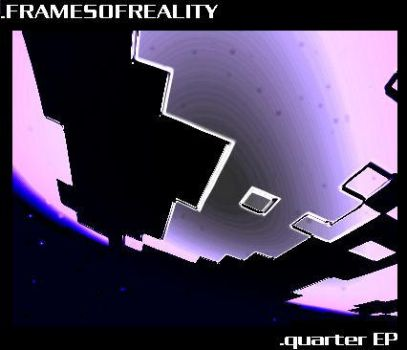 Quarter EP by framesofreality