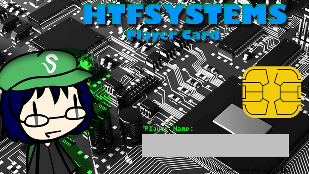 HTF Systems Player Card by Harry99710