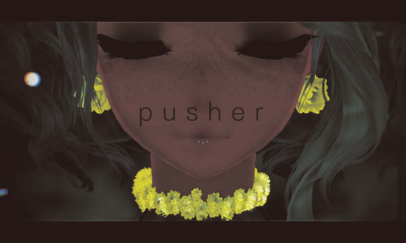 Pusher by Kit-Cat-Kisses