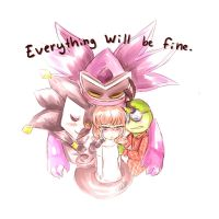 Everything will be fine. by ScreeKeeDee