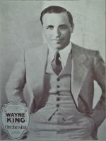 Wayne King, The Waltz King by PRR8157