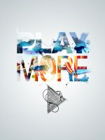 Play more. by graphiqual