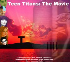 Teen Titans: The Movie Poster by scoobyqueen12