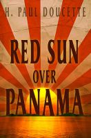 Red Sun Over Panama - Book Cover by SBibb