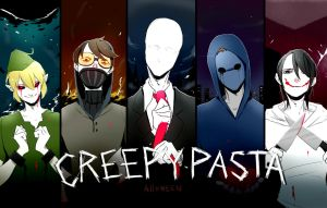 CREEPYPASTA by Alloween