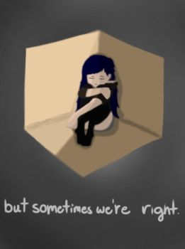 But sometimes we're right. (painting ver.) by ChimChimProductions