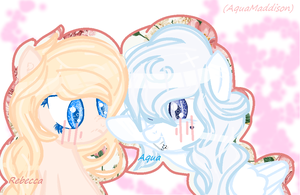 Rebecca And Me Boop :3 by AquaMaddison