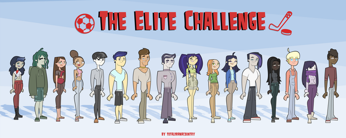 The Elite Challenge by TotalDramaCountry by TotalDramaCountry