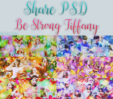 [Share PSD] Be Strong Tiffany by MyMinniiee-PJ95