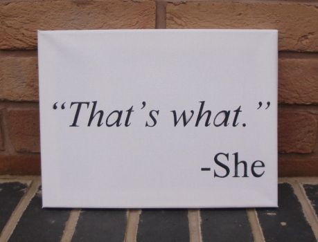 That's what she said - Stencil Spraypaint by RAMART79