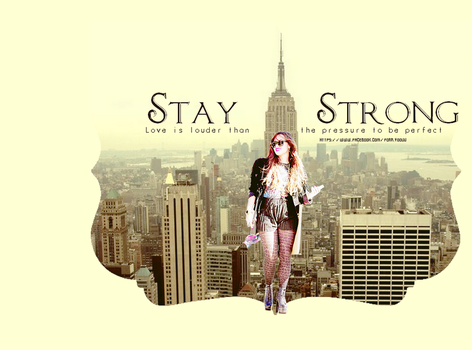 Demi Lovato - Stay Strong by forr-yoouu