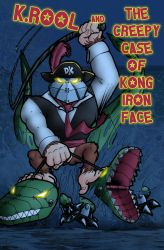 K.Rool and The Creepy Case Of Kong Iron Face by Chucha616