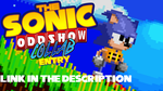 Sonic Oddshow Collab Entry: Sonic... Party? by AsuharaMoon