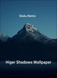 Higher Shadows by SloAu