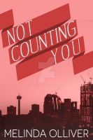 Contemporary Ebook Cover: Not Counting You by Dafeenah