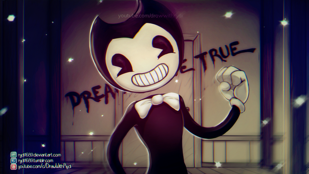 DREAMS COME TRUE | Bendy And The Ink Machine by rydi1689