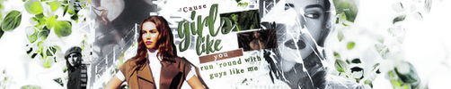 Banner: Girls like you by Rosesylla