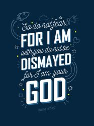 Isaiah 41:10 - Poster by mostpato