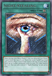 Sight-Stealing (Continuous Spell - Secret Rare) by Chronos-X